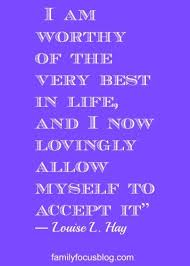 quote I am worthy louise hay